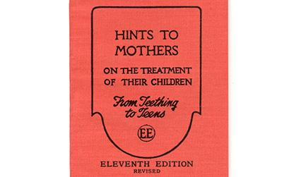Cover of a book, with black writing on red, reading: 'Hints to mothers on the treatment of their children'